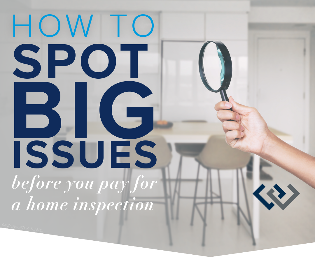 How to Spot Big Issues Before You Pay for a Honme Inspection