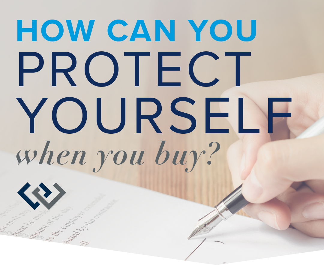 How Can You Protect Yourself When You Buy?