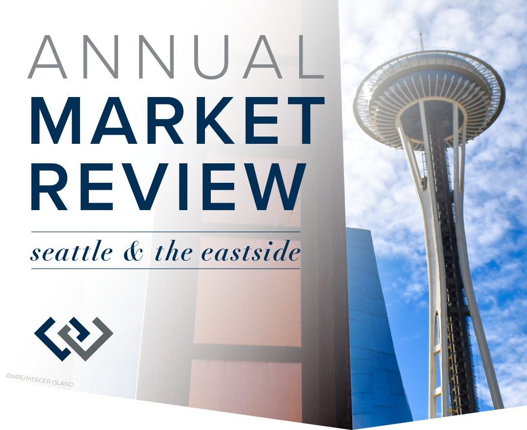 Annual Market Review: Seattle & The Eastside